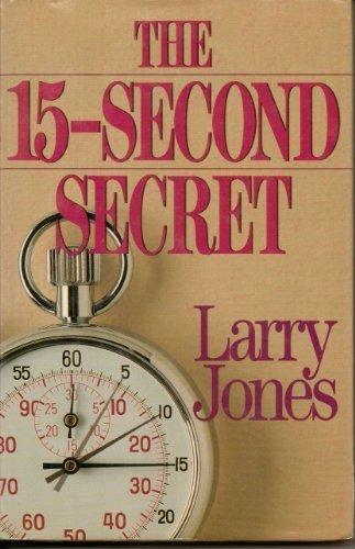 9780840733405: The Fifteen-Second Secret