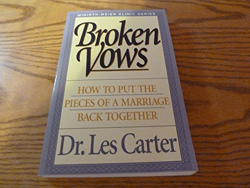Broken Vows (Minirth-Meier Clinic Series): Carter, Les