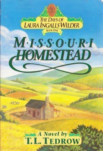 Days of Laura Ingalls Wilder Vol. 1: T. L. Tedrow