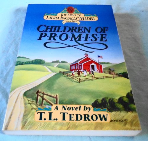 9780840733986: Children of Promise (The Days of Laura Ingalls Wilder #2)