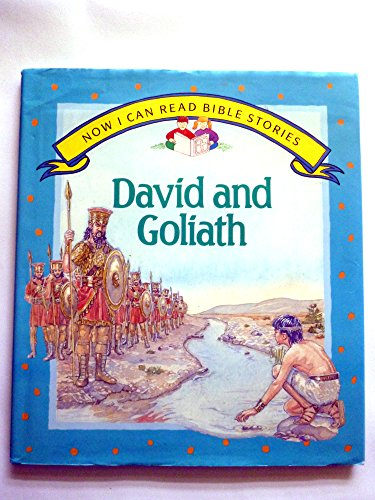 David and Goliath (Now I Can Read: Halcyon Backhouse