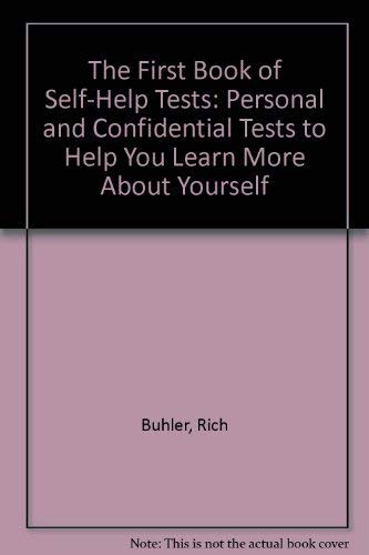 9780840734297: The First Book of Self-Help Tests: Personal and Confidential Tests to Help You Learn More About Yourself