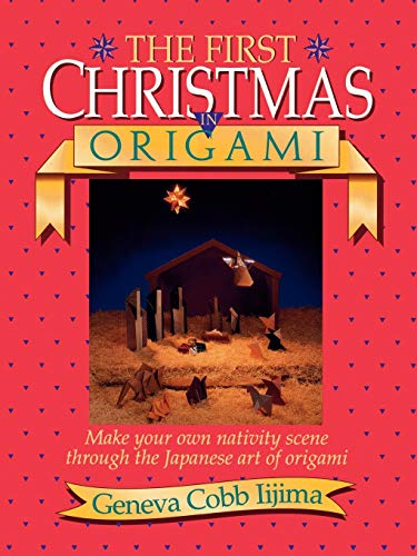9780840735447: The First Christmas in Origami