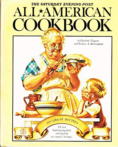 The Saturday Evening Post All American Cookbook