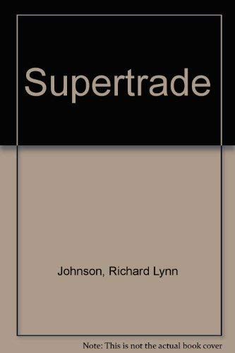 9780840740571: Supertrade