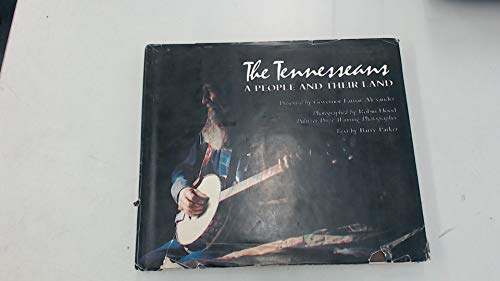 The Tennesseans: A people and their land: Robin Hood & Barry Parker