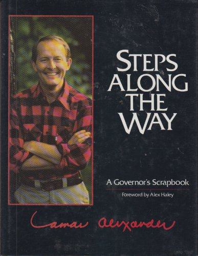 9780840742155: Steps Along the Way: A Governor's Scrapbook