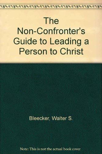 9780840742810: The Non-Confronter's Guide to Leading a Person to Christ