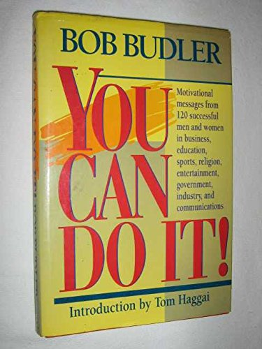 You Can Do It!: Budler, Bob