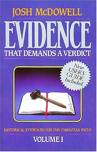 9780840743787: 001: Evidence That Demands a Verdict, Volume 1: Historical Evidences for the Christian Faith
