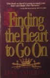 9780840743923: Finding the Heart to Go On