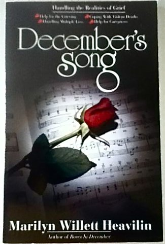 9780840744142: December's Song: Handling the Realities of Grief