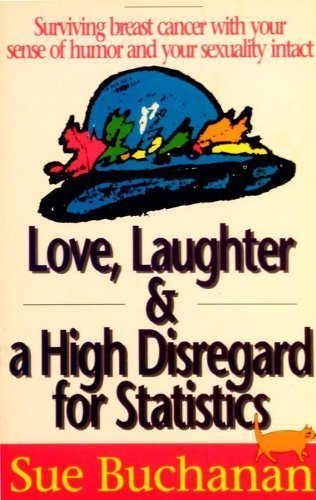 9780840744234: Love, Laughter, & A High Disregard for Statistics
