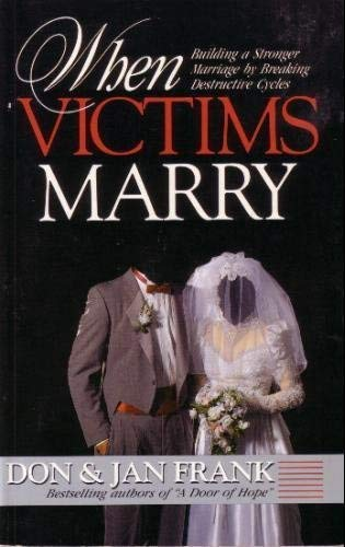9780840744425: When Victims Marry