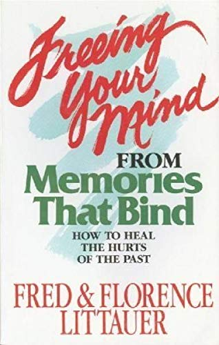 Freeing Your Mind from Memories That Bind: Fred Littauer, Florence
