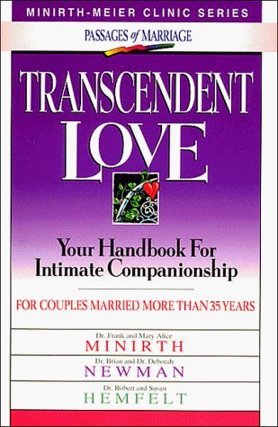 9780840745521: Renewing Love (Minirth-Meier Clinic Series : Passages of Marriage)