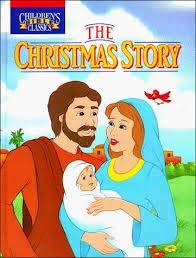 9780840749161: The Christmas Story (Children's Bible Classics)