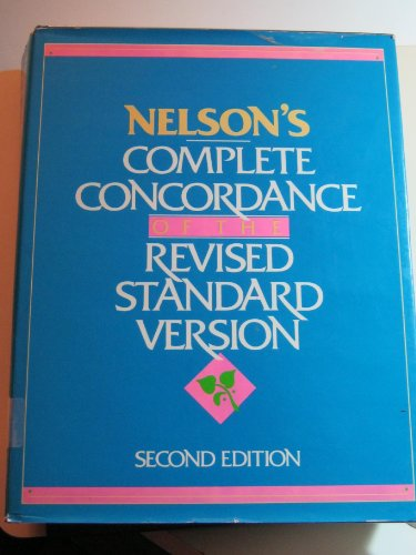 9780840749543: Nelson's Complete Concordance of the Revised Standard Version