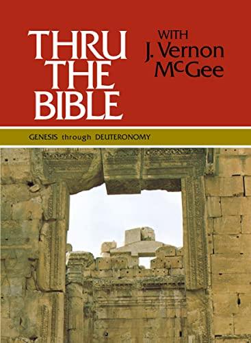 9780840749734: 001: Thru the Bible, Vol. 1: Genesis-Deuteronomy