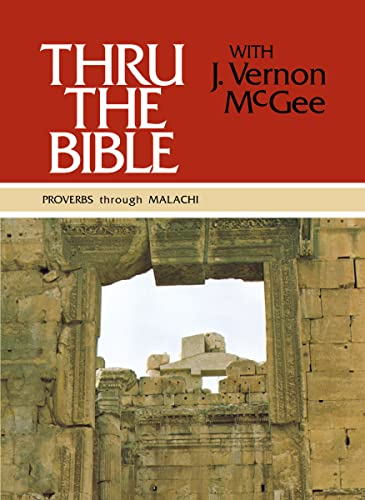 9780840749758: Thru the Bible, Vol. 3: Proverbs-Malachi