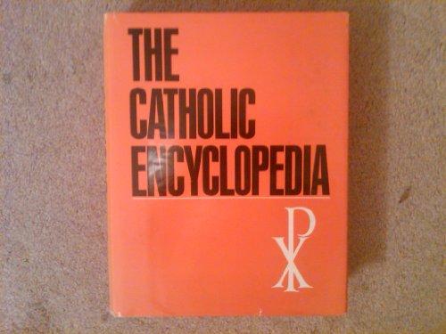 9780840750969: The Catholic Encyclopedia