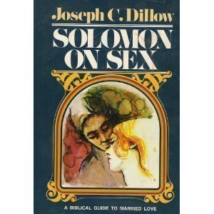 9780840751171: Solomon on Sex