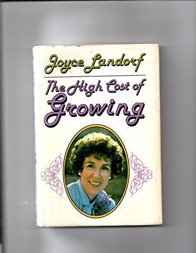 The High Cost of Growing: Heatherley, Joyce Landorf