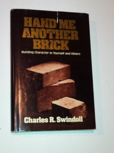 9780840751331: Hand Me Another Brick