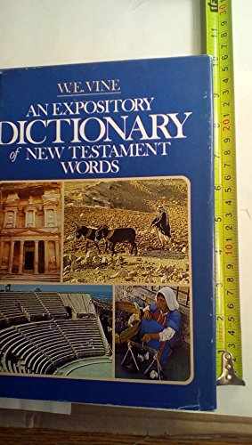 9780840751386: Expository Dictionary of New Testament Words
