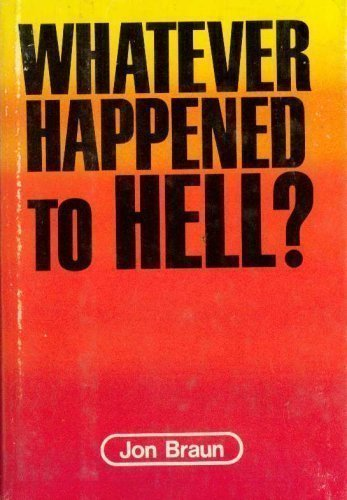 9780840751584: Whatever happened to hell?