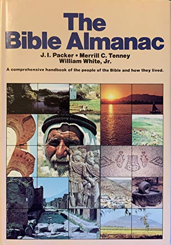 9780840751621: The Bible Almanac: A Comprehensive Handbook of the People of the Bible and How They Lived