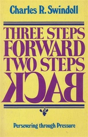 9780840751874: Three Steps Forward Two Steps Back