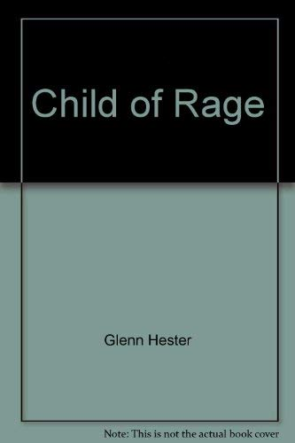 9780840752451: Child of Rage