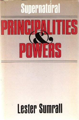 9780840753557: Supernatural Principalities and Powers