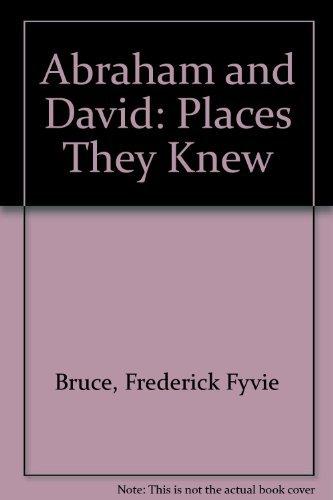 9780840754028: Abraham and David: Places They Knew