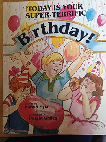9780840754318: Today is your super-terrific birthday!
