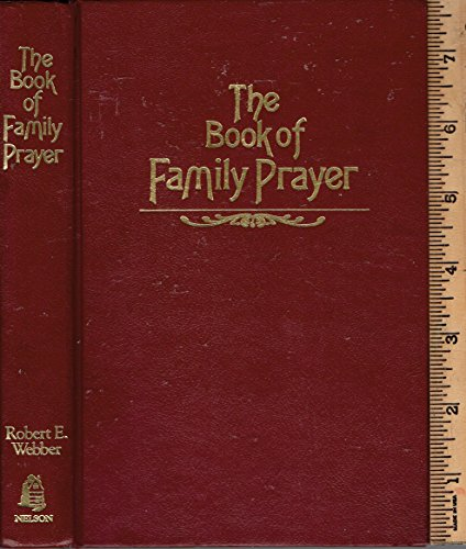 9780840754790: The Book of Family Prayer