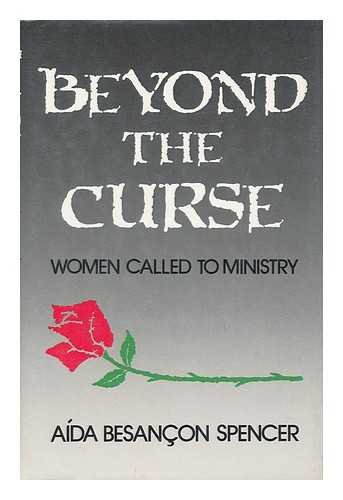 9780840754820: Beyond the Curse: Women Called to Ministry