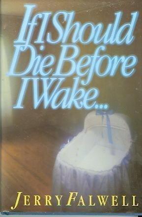 If I Should Die Before I Wake: Mel White; Collaborator-Jerry
