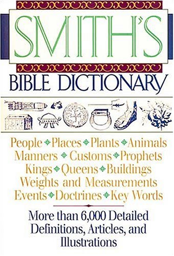 9780840755421: Smith's Bible Dictionary