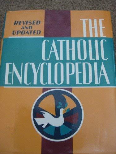 9780840755445: The Catholic Encyclopedia