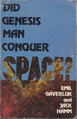 9780840755537: Did Genesis Man Conquer Space?
