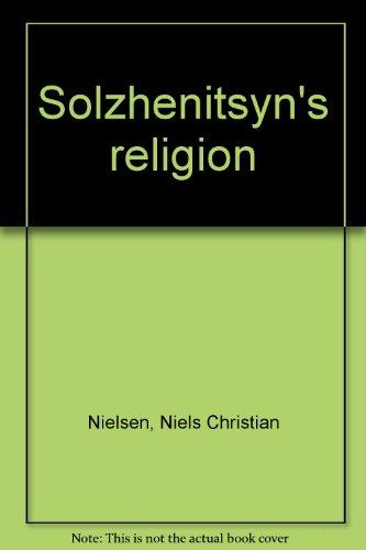9780840755988: Solzhenitsyn's religion