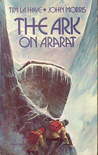 The ark on Ararat: Tim F LaHaye;