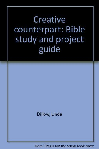 9780840756480: Creative counterpart: Bible study and project guide