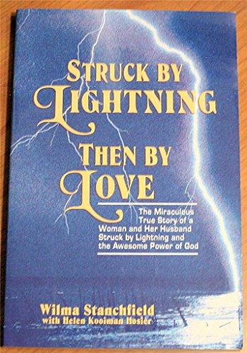 9780840756909: Struck by Lightning, Then by Love