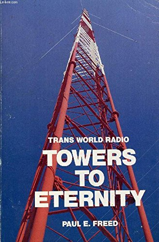 9780840757098: Towers to Eternity