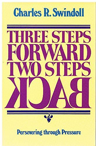 9780840757234: Three Steps Forward Two Steps Back