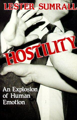 9780840757654: Hostility: An Explosion of Human Emotion
