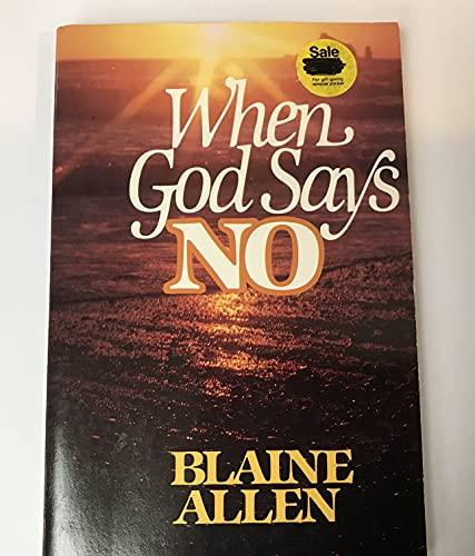 When God Says No: Allen, Blaine